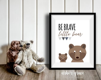 Be Brave Little Bear, 11x14 Digital Download Prints, Wall Art, Boy Nursery, Bear Nursery, Playroom, Arbor Grace Collections