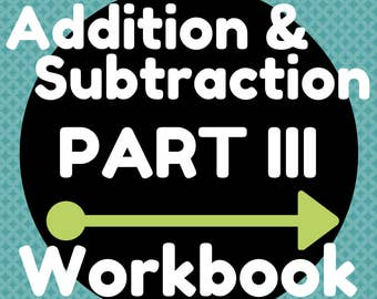 Workbook (7 Pages) Two and Three-Digit Whole Number Addition and Subtraction (Combinations up to 13)