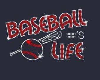 Baseball = Life Rhinestone Iron on Transfer                                       RKKM