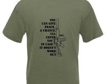 Give peace a chance funny joke tee shirt