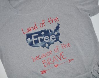 Land of the Free because of the brave tshirt memorial day or 4th of july