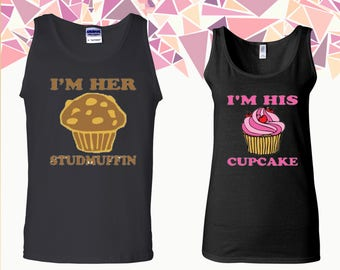 I'm Her Studmuffin I'm His Cupcake Tank Studmuffin Cupcake Tank Top Couple Tanks Couple Tank Top Couple Tops And Tees Gift For Couple