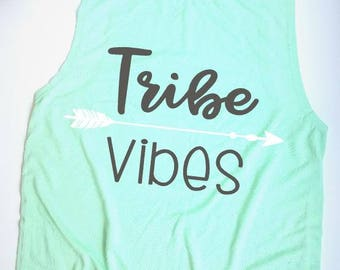 tribe vibe tank | cute tank top | ladies tank top | tribe tank top | women's tank top | work out tank top | Tribe tank | bachelorette top