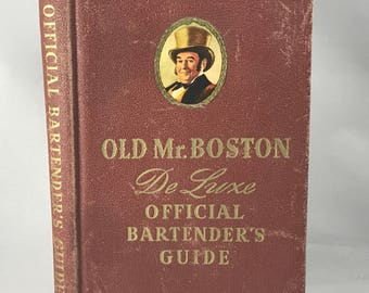Old Mr. Boston Deluxe Official Bartender's Guide - 1948 Printing