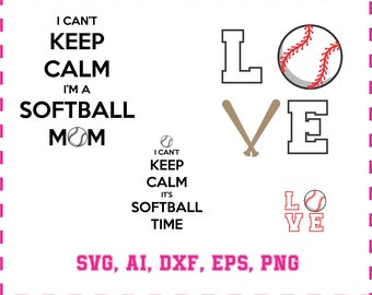 Softball mom and  i can't keep calm in svg, eps, ai, dxf, png. INSTANT DOWNLOAD