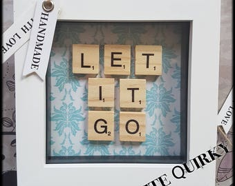 Let It Go Scrabble Art Frame