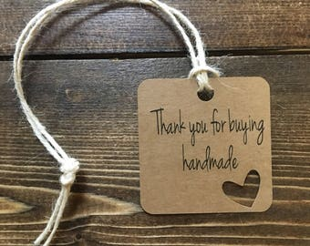 Thank You for Buying Handmade Product Tag~ Business Tag~ Wedding Tag ~ Custom Tag ~ Party Tag