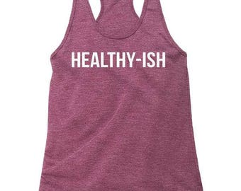 Healthy-Ish Tank Top