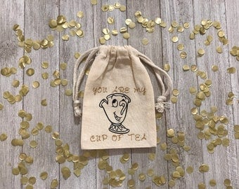 Your My Cup Of Tea-Chip-Beauty and the Beast-Party Favors-Muslin Bags-Disney
