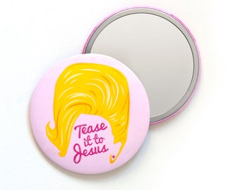 Tease it to Jesus Pocket Mirror