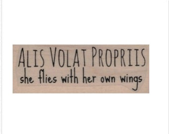 Quote rubber stamp Alis Volat Propriis by Cat Kerr  stamps stamping no 20033