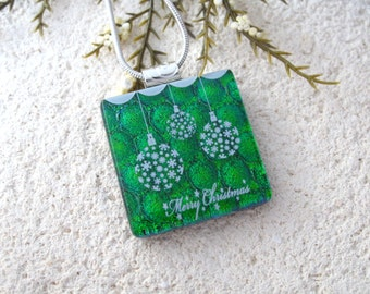 Green Ornament Necklace, Holiday Jewelry, Fused Glass Jewelry, Dichroic Jewelry, Merry Christmas, Dichroic Pendant,ccvalenzo  070517p104