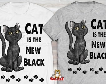 CAT is the NEW BLACK Cat T-shirt.  Cat Lover Shirt. Cat Lady Tee, Black Cat Tee, Black Cat Lover, Black Cat Gift