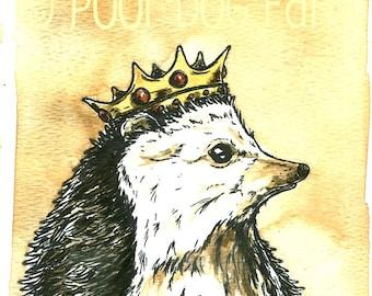 Hedge Hog King  ~~  Original painted watercolor Sepia Print