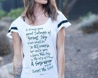 Good Tidings of Great Joy.  Luke 2:10-11  Flutter Sleeved Sport Striped Tee. Christmas Shirt.  Made in the USA.