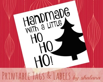 """Printable pdf Christmas Tags for Handmade - """"Handmade with a Little HO HO HO"""" Whimsical Square Labels for your Christmas Holiday Crafts"""