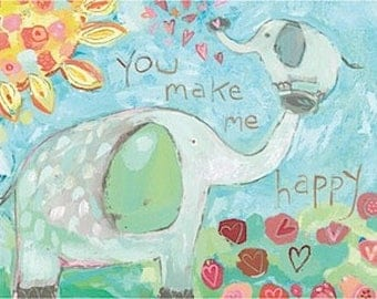 You make me happy Elephants