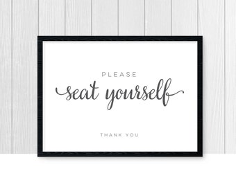 Please Seat Yourself sign, instant download, printable, bathroom sign