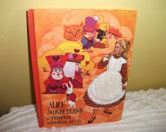Alice In Wonderland and Through the Looking Glass Vintage Book by Lewis Carroll 1970