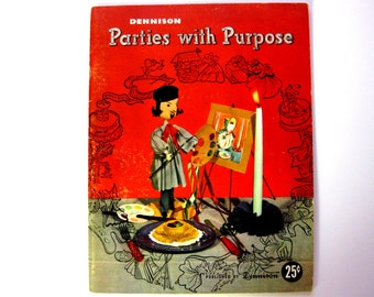 Vintage 1949 Dennison Parties with Purpose, Published by Dennison, Theme Party Ideas