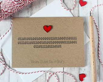 Binary. Anniversary Card. Wedding Card. Engagement Card. Handmade Card. Valentines Card. Valentines Day Card. Code Card. geek card. techie.