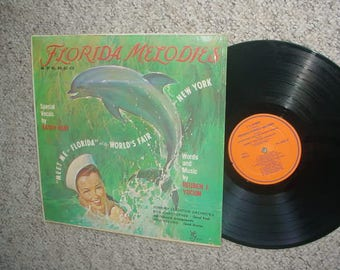 Florida Melodies Meet me in Florida at the worlds fair lp record dolphin cover AS IS