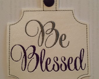 Be Blessed ITH Bag Tag 5 x 7 Hoop embroidery design ** Not Physical Item** Must have embroidery machine**