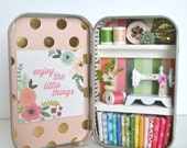 Tiny Tin Sewing Room ~ Enjoy the Little Things