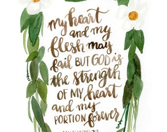 strength of my heart 8x 10 Scripture Print