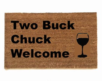 Two Buck Chuck Welcome wine funny trader joes cheap drinks Door Mat housewarming hostess gift  eco friendly
