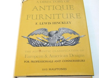 A Directory of Antique Furniture by F. Lewis Hinckley