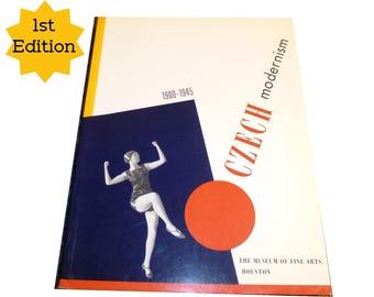 Czech Modernism: 1900-1945 Exhibition Catalog- Czech Artists, Painters Photographers, Film. Cubism, Surrealism, Modernism, Avant Garde. 1989