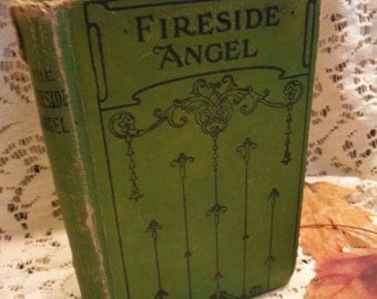 Fireside Angel T.S. Arthur Antique Victorian Short Stories of Moral Christian Character Building for Children Book 1870s
