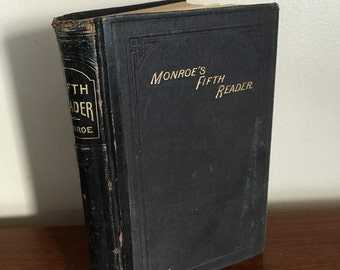 1871 Monroe's Fifth Reader. by Lewis Monroe, Cowperthwait Publishing. Good Vintage Condition. Old School Book. Vintage Primer Vintage Poetry