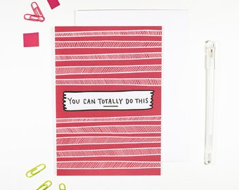 You Can Totally Do This Motivational Card Bright Pattern Good Luck Card