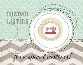 Custom Listing for Janet
