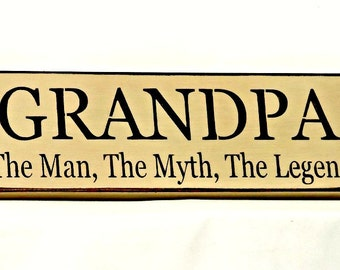 Grandpa signs etsy grandpa the man the myth the legend primitive country painted wall sign sciox Gallery