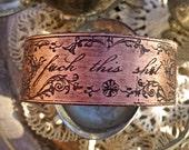 Fuck This Shit Art Nouveau Swear Bracelet - baroque curse word profanity jewelry