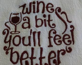 Wine A Bit Embroidered Flour Sack Towel