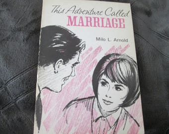 This Adventure Called Marriage by Arnold