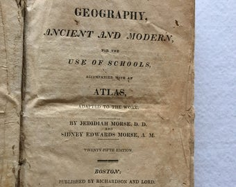 1826 New System of Geography With Atlas by Jedidiah and Sidney Edwards Morse