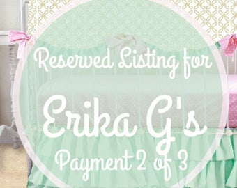 Reserved Listing for Erika G's Payment 2 of 3