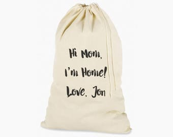 Hi Mom I'm Home Laundry Bag, Humorous Laundry Bag, College Hamper, College Student Gift- Graduation Gift