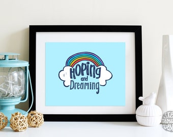 Above Crib Art HOPING and Dreaming in Powder Blue with Rainbow Clouds DIGITAL Download 8x10 and 5x7 TYPOGRAPHIC Art Print