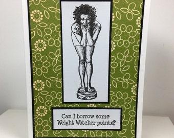 Handmade Sassy Humor Weight Watcher Card