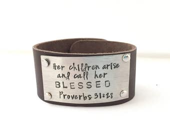 Her children arise and call her blessed Proverbs 31:28 Leather Cuff for Mom Grandma Nanny Grammy Godmother