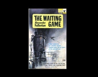 1964 Pan Paperback. The Waiting Game, by Alexander Fullerton. Book. Books.