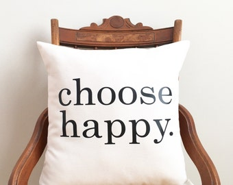 choose happy pillow cover, inspirational quote, happiness quote, kids decor, quote pillow, words on pillow, typography pillow cover