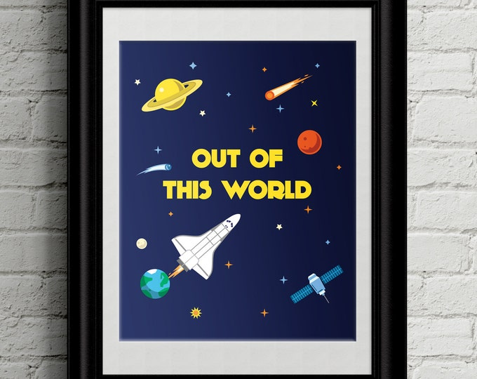 Space Rocket Out Of This World Kid's Bedroom Wall Art - Outer Space - Astronaut Boys / Girls Room Decor - Space Wall Art Nursery Decor