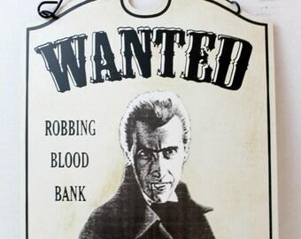 "metal halloween vampire sign ""wanted"" vampire scary"